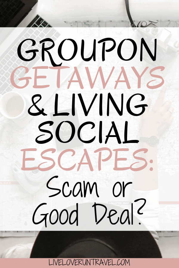 Groupon Getaways and Living Social Escapes seem too good to be true. What do you need to know about these travel deals and are they actually a scam or good deal? Click here to find out! #travel groupon getaway   groupon getaways   living social escapes   travel deals   travel for cheap   travel deals budget   travel tips budget   cheap flights how to find   cheap travel deals   international travel deals   save money on travel   how to save for travel   travel deals cheap