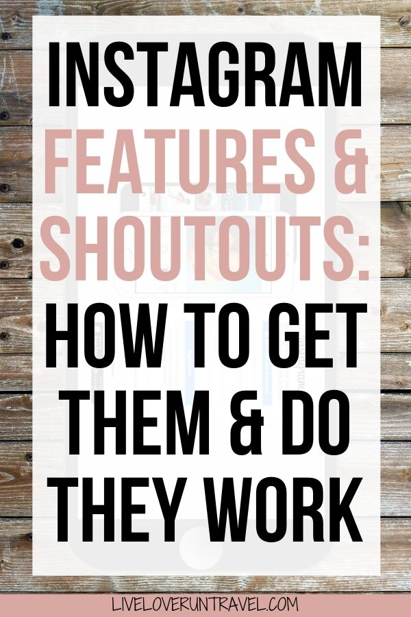 How to get shoutouts on Instagram, how to get featured on Instagram, do shoutouts work on Instagram, top travel feature pages on Instagram