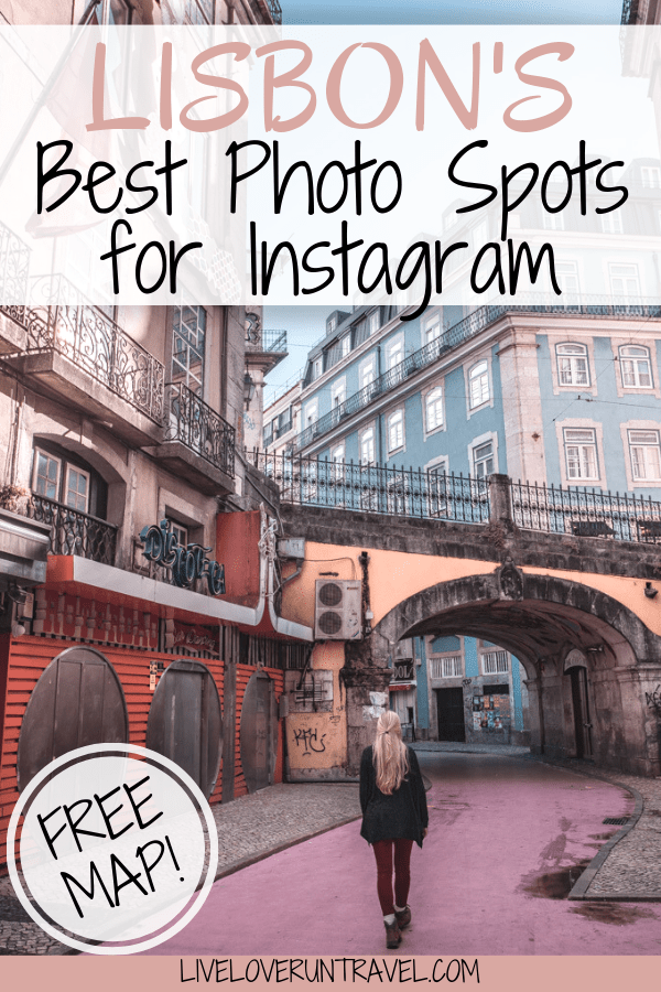 Click for the most Instagrammable places in Lisbon, Portugal including Lisbon travel tips and a free map! #lisbon #portugal #travel #travelguide #instagram #europe #lisboa | Lisbon Instagram pictures | Lisbon Instagram spots | Lisbon in winter | Lisbon travel guide | Lisbon travel | Lisbon itinerary | Lisbon winter | things to do in Lisbon | Lisbon things to do in | Lisbon guide | Lisbon map | Lisbon photo ideas | where to take pictures Lisbon Portugal | Pink Street Lisbon