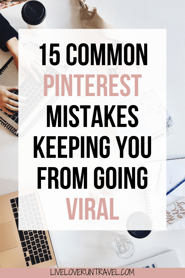 15 common pinterest mistakes keeping you from going viral