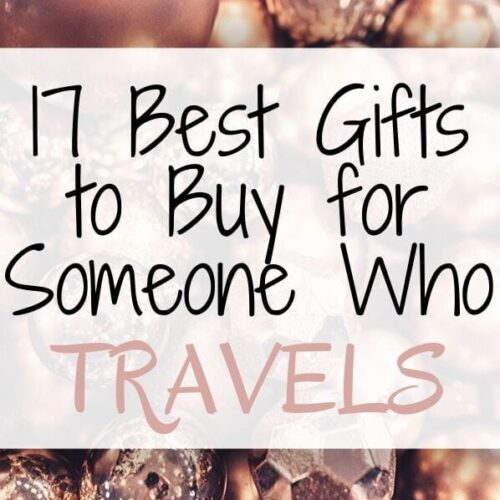 Travel Gift Ideas: The Best Gifts for Travelers